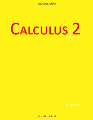 9781490492506: Calculus 2 (APEX version 1.0) (APEX Calculus (version 1.0))