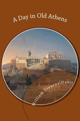 9781490493633: A Day in Old Athens