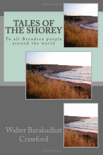 9781490494081: Tales Of The Shorey: To all Broadsea people around the world