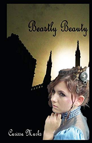 9781490494524: Beastly Beauty