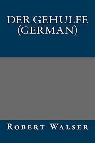 9781490494609: Der Gehulfe (German) (German Edition)