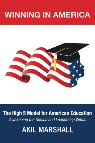 9781490494661: Winning In America: The High 5 Model for American Education