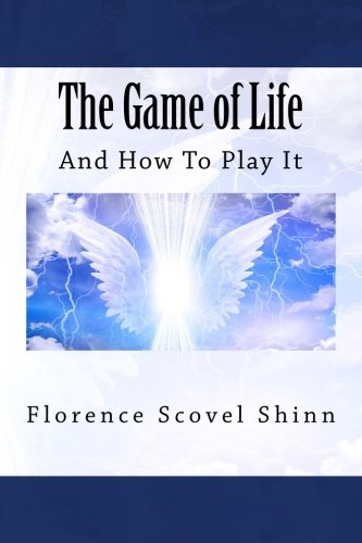9781490494838: The Game of Life: And How To Play It