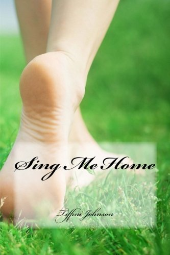 9781490495941: Sing Me Home