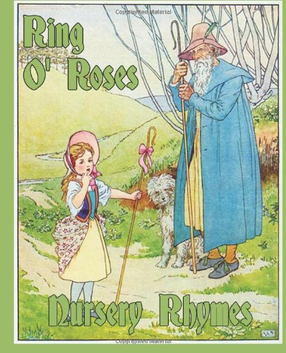 9781490496702: Ring O' Roses: Nursery Rhymes (Huginn & Muninn Childrens Classics)