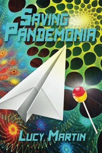 9781490497617: Saving Pandemonia