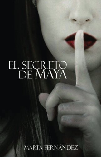 9781490497938: El secreto de Maya: 1