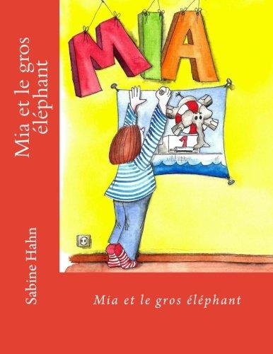 9781490498607: Mia et le gros �l�phant