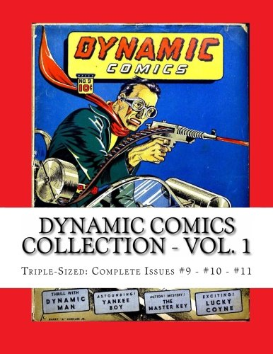 9781490498966: Dynamic Comics Collection - Vol. 1: Triple-Sized: Complete Issues #9 - #10 - #11