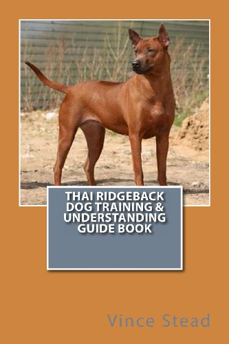 9781490500454: Thai Ridgeback Dog Training & Understanding Guide Book