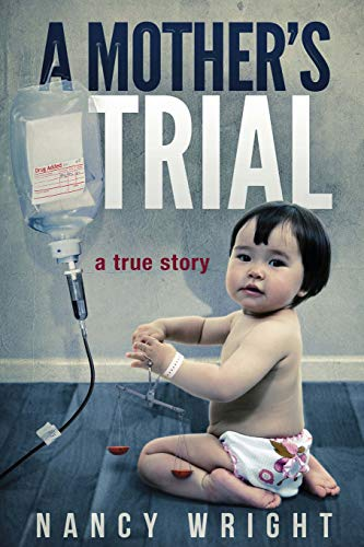 9781490500652: A Mother's Trial