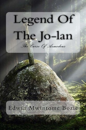 9781490501000: Legend Of The Jo-lan: The Curse Of Asmodeus