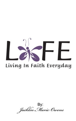 9781490501987: Life: Living In Faith Everyday
