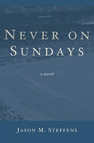 9781490502694: Never on Sundays: A Novel