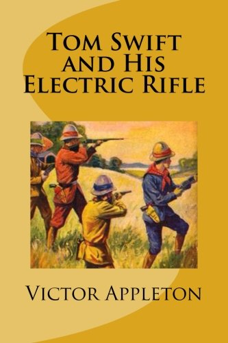 9781490503110: Tom Swift and His Electric Rifle