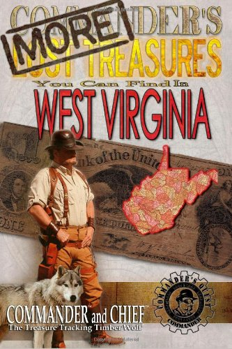 9781490503677: More Commander's Lost Treasures You Can Find In West Virginia: Follow the Clues and Find Your Fortunes!