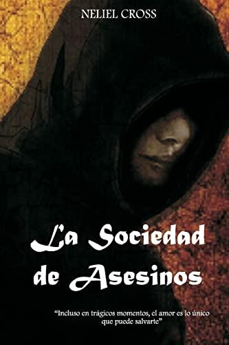 9781490504209: La Sociedad de Asesinos (Spanish Edition)