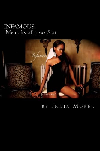 9781490504315: Infamous: Memoirs of a xxx star