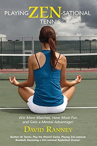9781490504551: Playing Zen-Sational Tennis