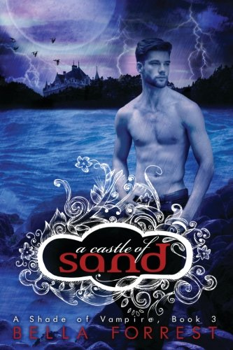 9781490505770: A Castle of Sand: Volume 3 (A Shade Of Vampire)