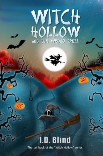 9781490506128: Witch Hollow and the Wrong Spell
