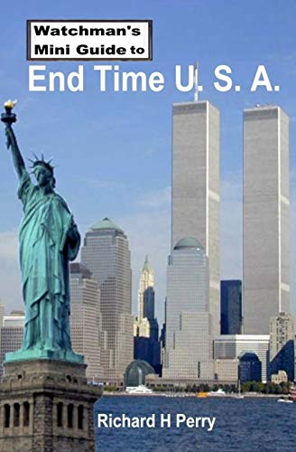 9781490506456: Watchman's Mini Guide to End Time U.S.A.
