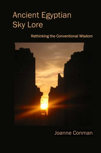 9781490506654: Ancient Egyptian Sky Lore: Rethinking the Conventional Wisdom