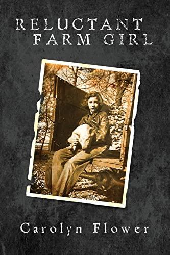 Reluctant Farm Girl: Carolyn Flower