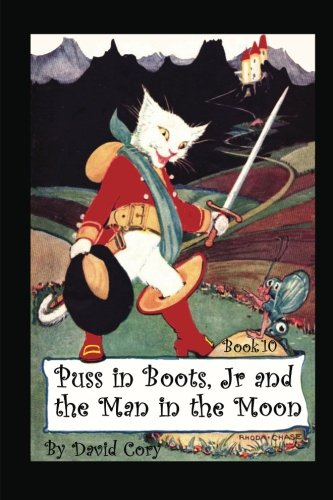 9781490508542: Puss in Boots, Jr. and the Man in the Moon: Book 10
