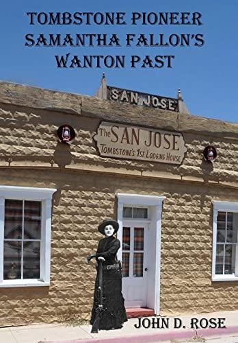 9781490511450: Tombstone Pioneer Samantha Fallon's Wanton Past