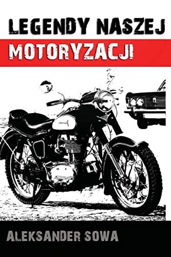 9781490512952: Legendy naszej motoryzacji