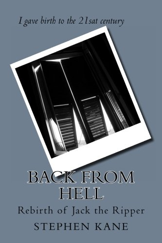9781490515762: Back From Hell: Rebirth of Jack the Ripper (The first Killls)