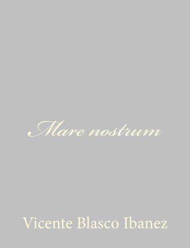 9781490515946: Mare nostrum (Spanish Edition)