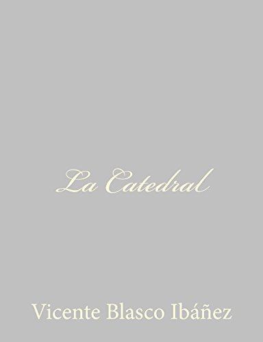 9781490516028: La Catedral (Spanish Edition)