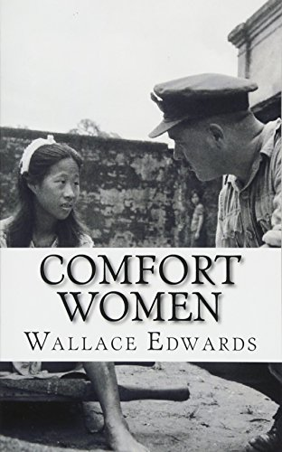 9781490517216: Comfort Women: A History of Japanese Forced Prostitution During the Second World War