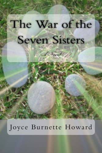 9781490519685: The War of the Seven Sisters