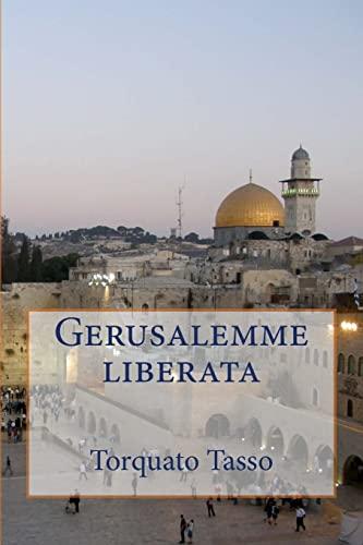Gerusalemme liberata (Italian Edition): Torquato Tasso