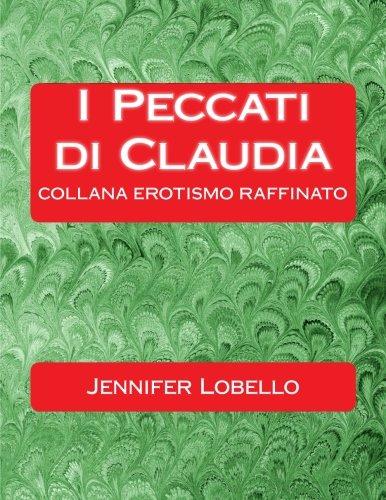 9781490523910: I Peccati di Claudia (Italian Edition)