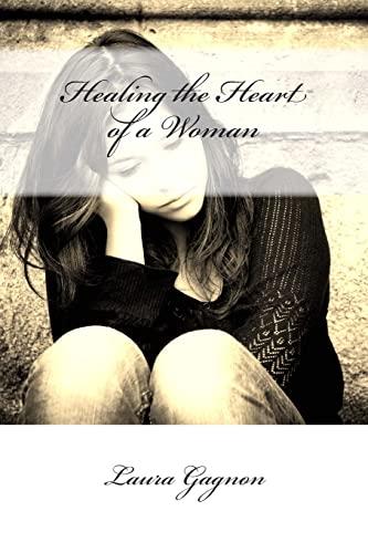 Healing the Heart of a Woman: Laura Gagnon