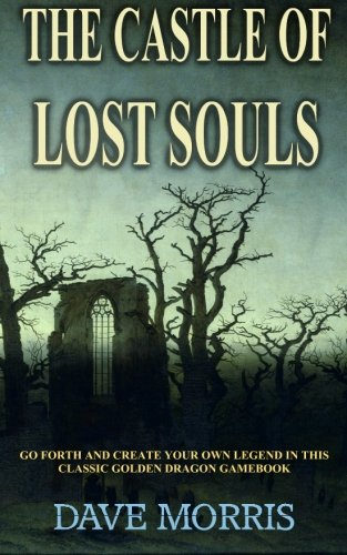 The Castle of Lost Souls (1490526129) by Morris, Dave