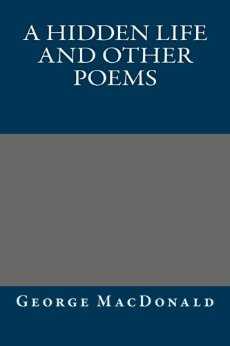 9781490526188: A Hidden Life and Other Poems