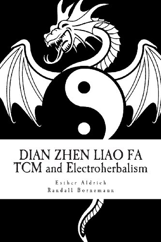 9781490530635: Dian Zhen Liao Fa: TCM and Electroherbalism