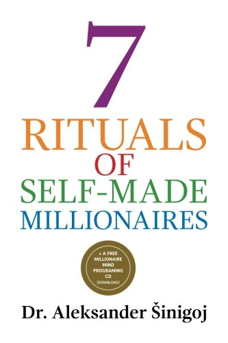 9781490531656: 7 Rituals of Self-Made Millionaires
