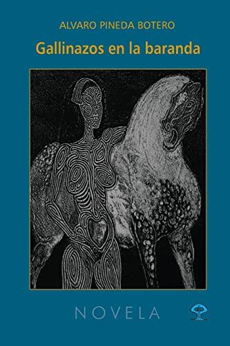 9781490533780: Gallinazos en la baranda (Spanish Edition)