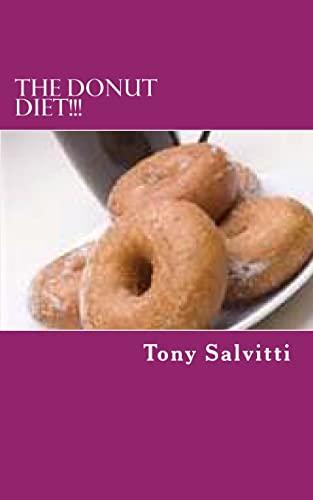 9781490534329: The donut diet!!!