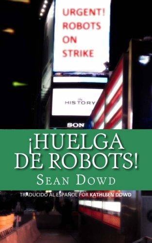 9781490535012: Huelga de Robots (Spanish Edition)