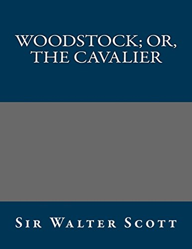 9781490535340: Woodstock; or, the Cavalier