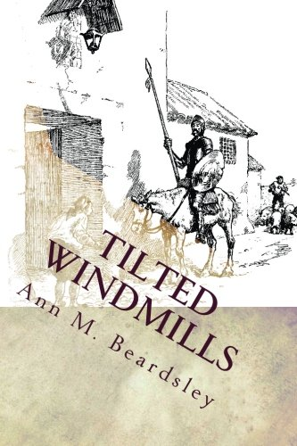 9781490536859: Tilted Windmills