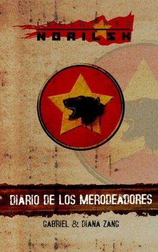 9781490537122: Incidente Norilsk: Diario de los Merodeadores