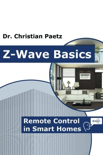 9781490537368: Z-Wave Basics: Remote Control in Smart Homes